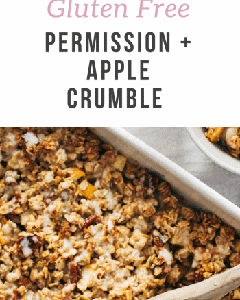 Permission and Apple Crumble Recipe