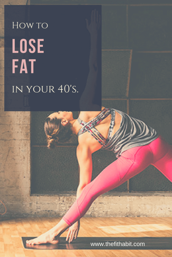 how to lose fat for women in their 40s