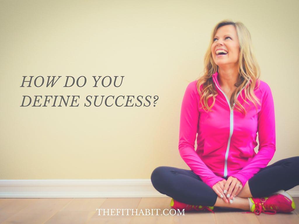 DEFINING SUCCESSS