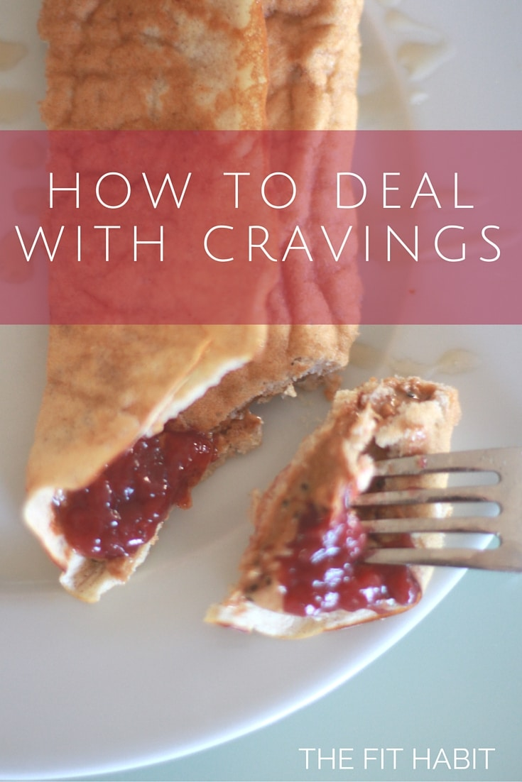HOW TO DEAL WITH CRAVINGS