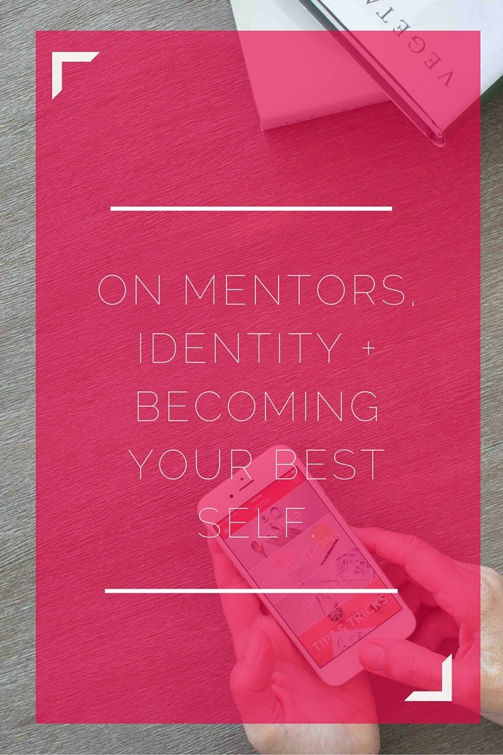 mentors, your best self