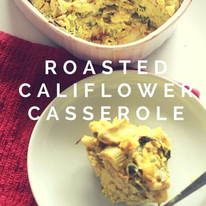 Cheesy Roasted Cauliflower Casserole Recipe - Low Carb