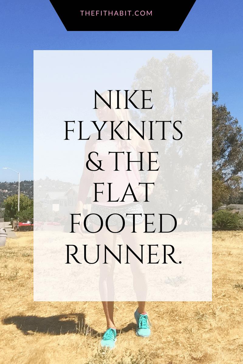flat feet nike flyknit