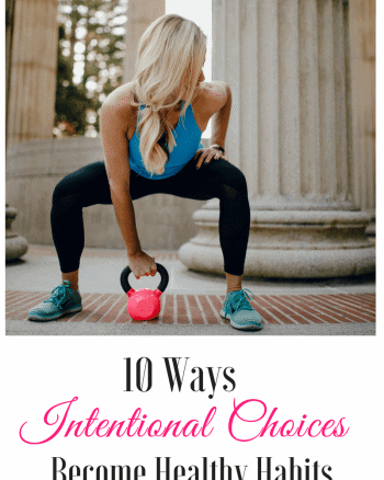 healthy intentional choices