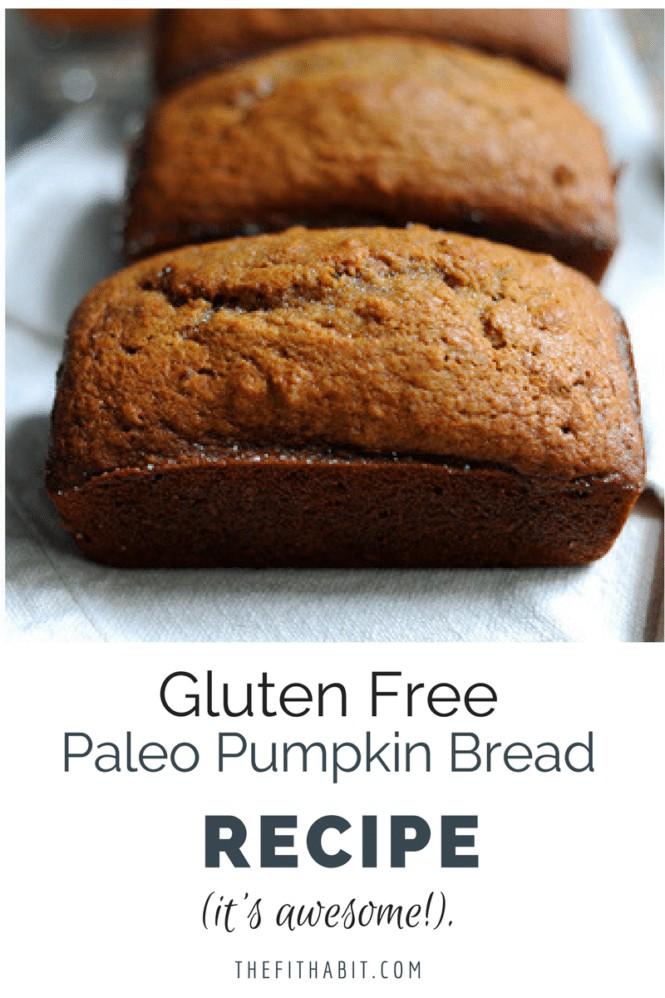 gluten free paleo pumpkin bread