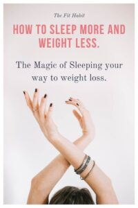 Sleep & Weight Loss | Science and strategies for losing weight by sleeping more.
