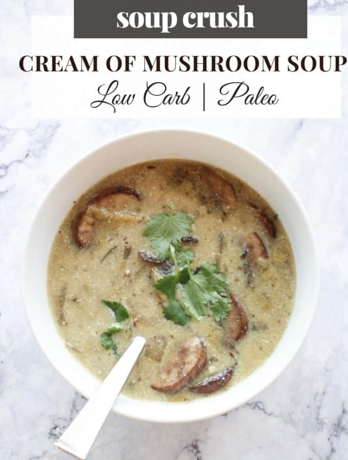 paleo cream of mushroom soup | low carb and ready in less than 20 minutes